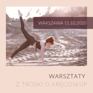 """Warsztat stacjonarny """"Z troski o kręgosłup"""" 11 października"""